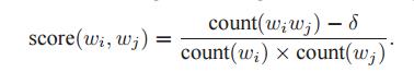 《word2vec的作者是如何从语料库抽取词组的?》